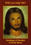 Devotion to Divine Mercy - Will You Help Me?